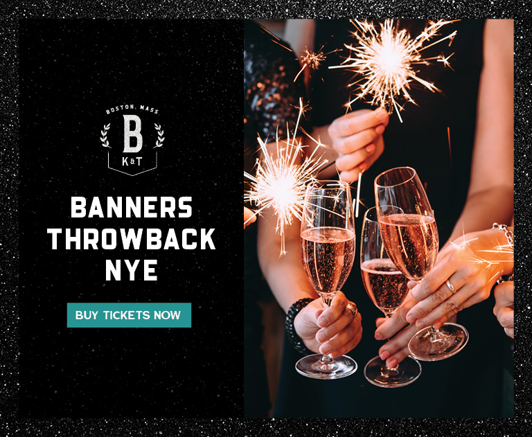 Buy Tickets Now | Banners Throwback NYE