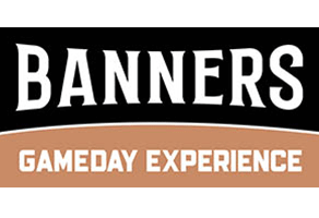 Banners Game Day Experience