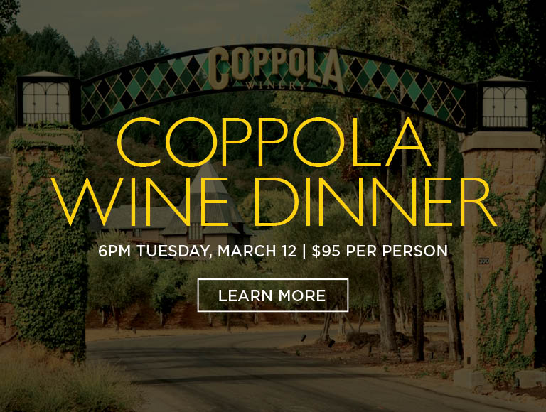 Coppola Wine Dinner, Tuesday, March 12, 2019 | Learn More & Buy Tickets | At Downtown Disney District Wine Events