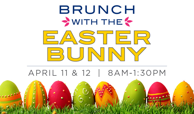 Brunch with the Easter Bunny | April 11 & 12 | 8AM-1:30PM