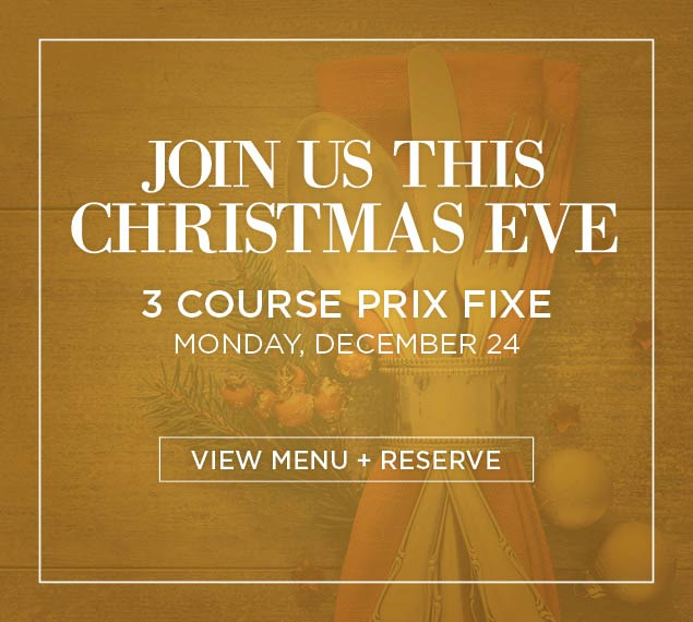 Reserve Now For Christmas Eve Dinner