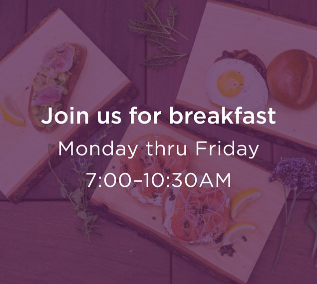 Join Us For Breakfast Monday Thru Friday