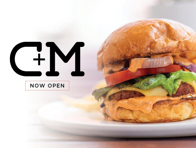 C+M Now Open