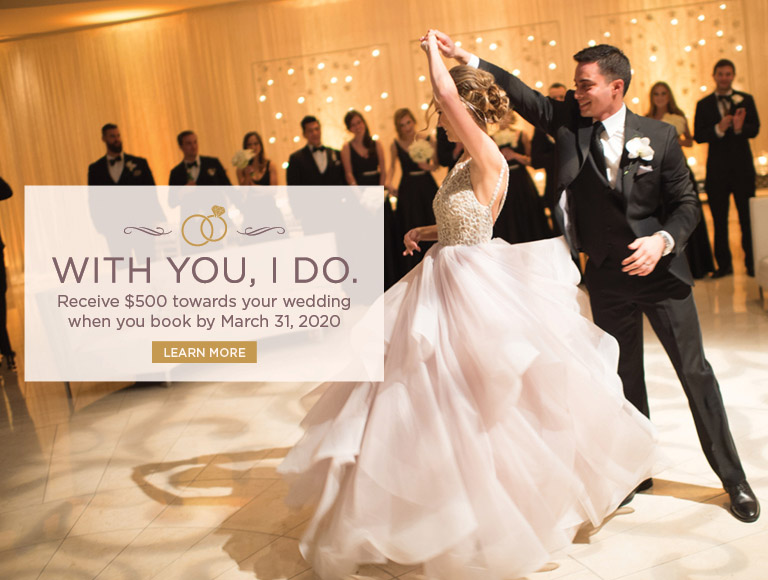 Learn More | With you, I do. | Receive $500 towards your wedding when you book by March 31, 2020.