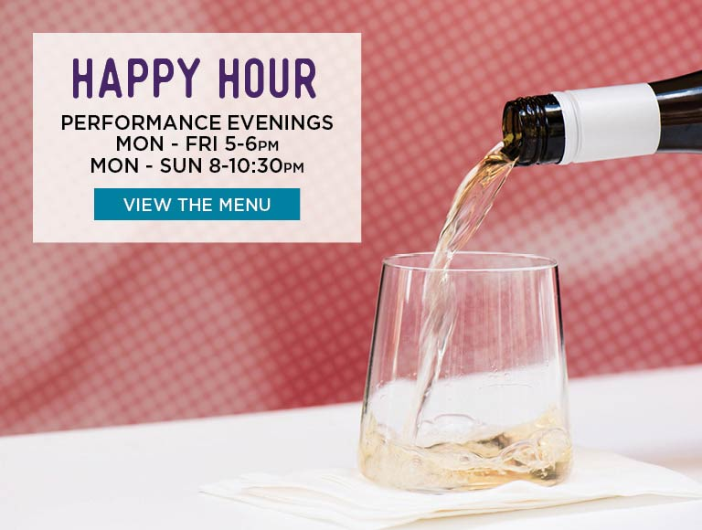 View Happy Hour Menu for George's Cafe Performance Evenings