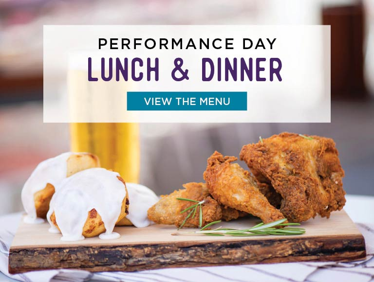 View Performance Day Lunch & Dinner Menus