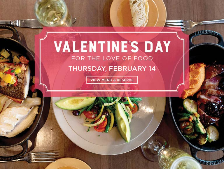 For The Love Of Food, Valentine's Day, Downtown Los Angeles | View Menu & Reserve Now