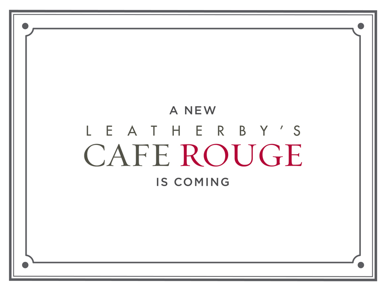 Leatherby's Cafe Rouge Under Construction
