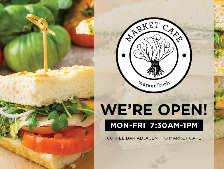 Market Cafe | We're Open! Mon-Fri 7:30am-1pm | Coffee Bar Adjacent To Market Cafe