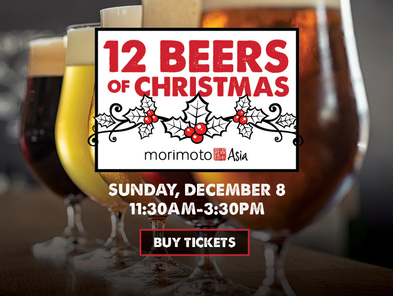 Buy Tickets | 12 Beers of Christmas at Morimoto Asia | Sunday, December 8 | 11:30AM-3:30PM
