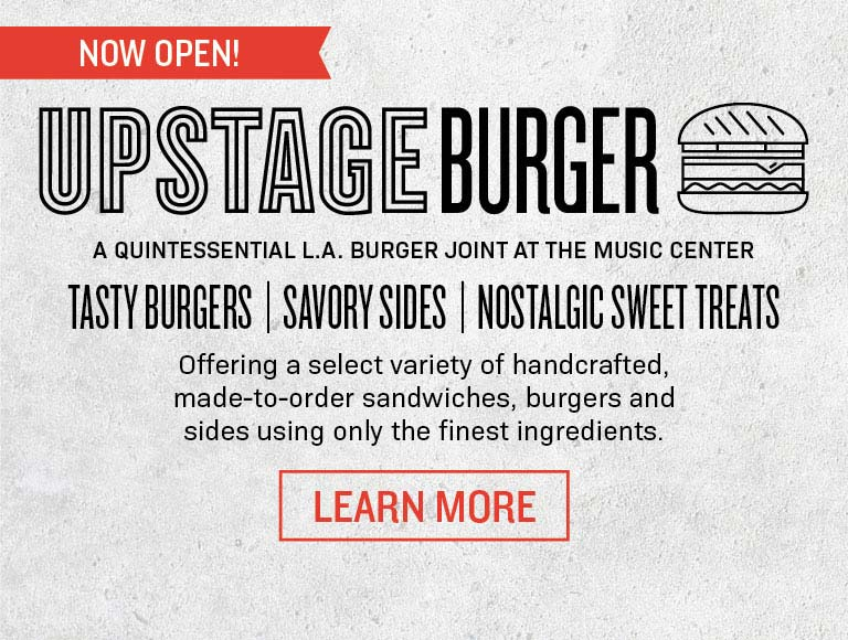 Upstage Burger Now Open At The Music Center | Learn More