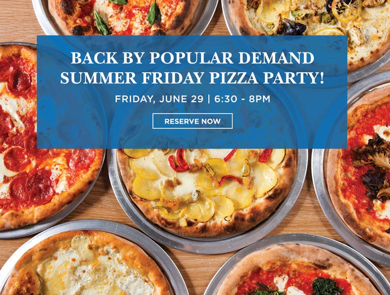 Summer Friday pizza party Friday June 29 6:30 - 8:00pm
