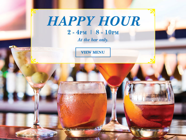 View Menu | Happy Hour | 2-4PM | 8-10PM | At the bar only.