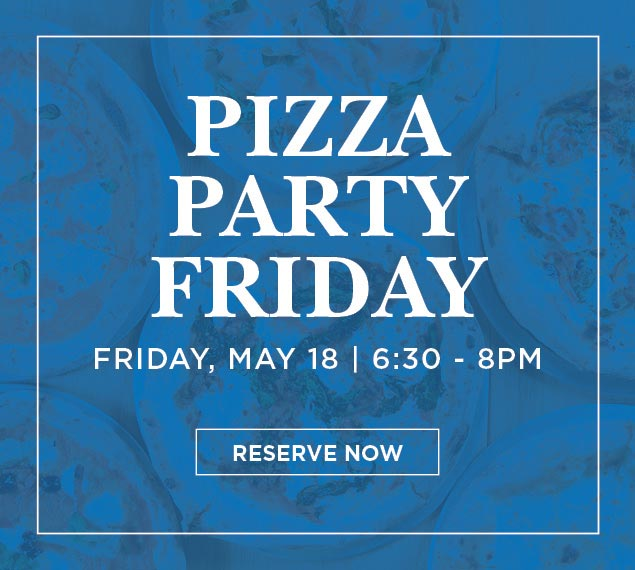 Pizza Party Friday May 18