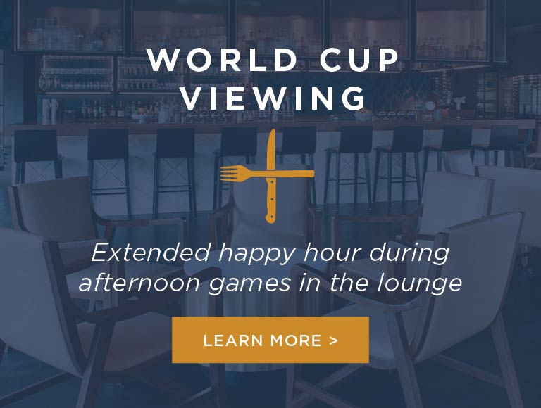 Join Us for World Cup Viewing and Happy Hour Specials