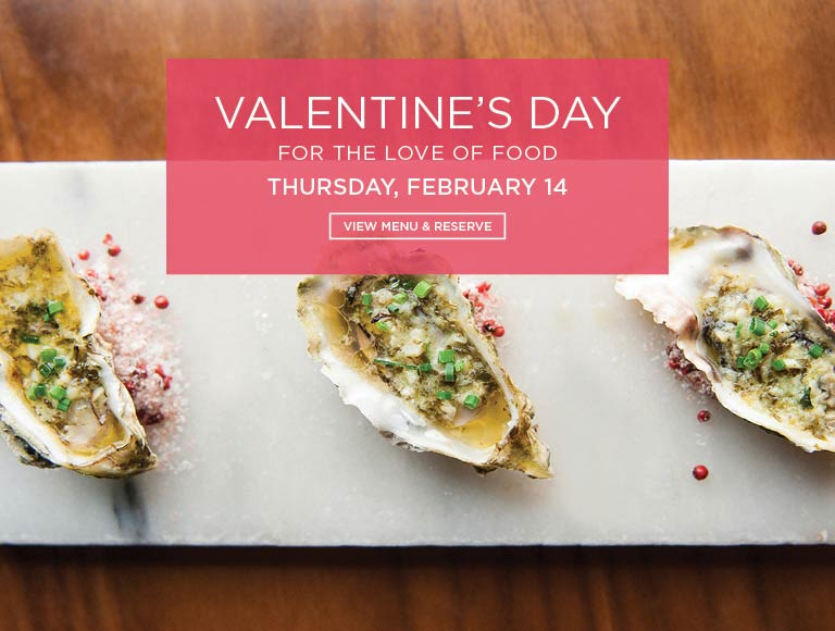 For The Love Of Food, Valentine's Day, Los Angeles | View Menu & Reserve Now