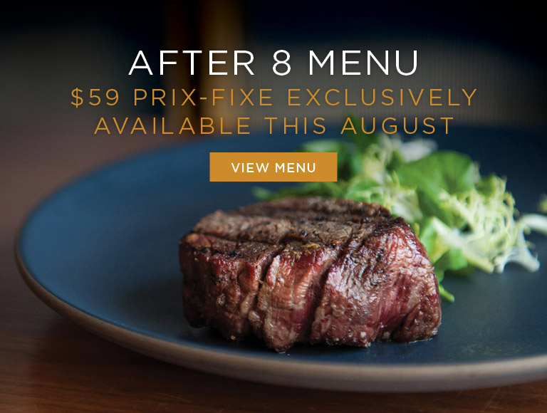 View Menu | After 8 Menu | $59 Prix-Fixe Exclusively Available This August at Nick + Stef's Steakhouse in LA