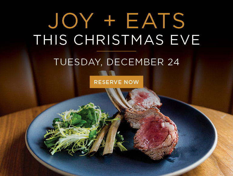 Reserve Now | Joy + Eats this Christmas Eve at Nick + Stef's in Los Angeles | Tuesday, December 24