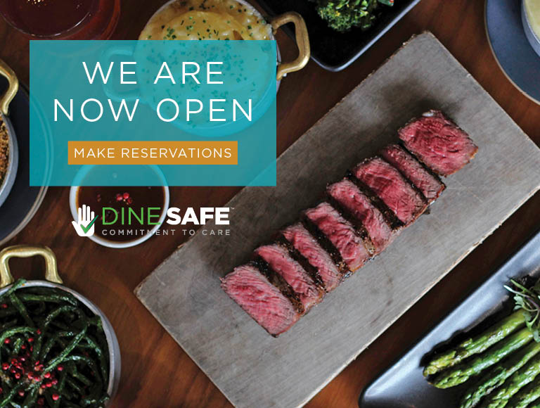 We Are Now Open | Click to make reservations | Dine Safe Commitment To Care