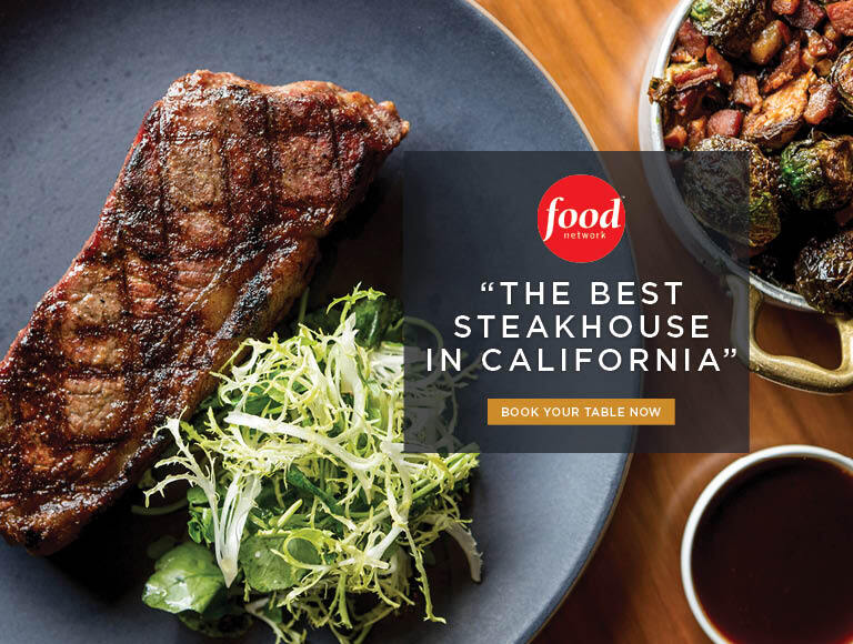 Named one of the best steakhouses in California by The Food Network | Nick + Stef's LA
