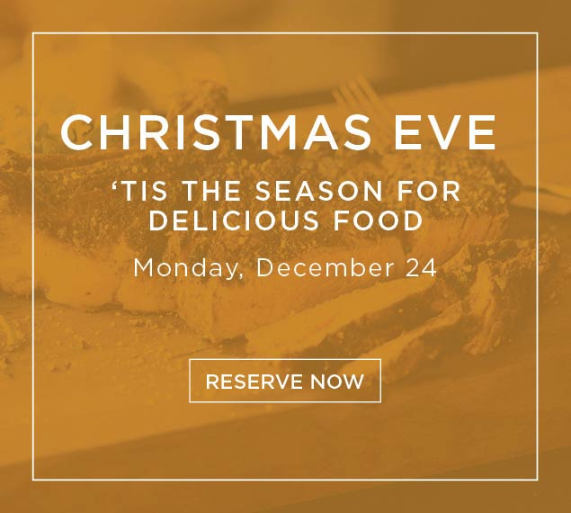 Reserve Now for Christmas Eve