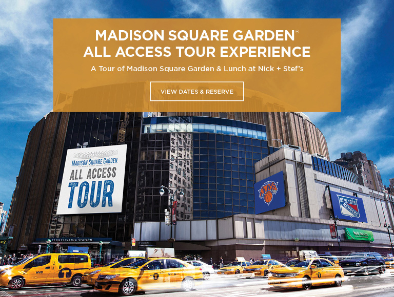 Madison Square Garden All Access Tour Experience & Lunch at Nick + Stef's | View Dates & Reserve