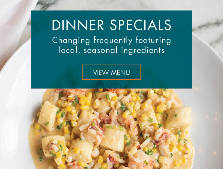 View Menu   Dinner Specials at Patina 250 in downtown Buffalo   Changing frequently featuring local, seasonal ingredients