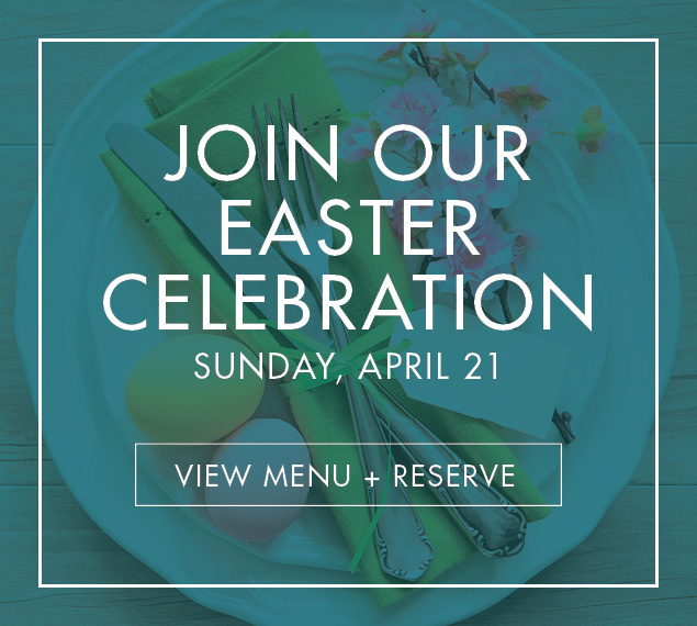 Join Our Easter Celebration | Learn More & View Menu