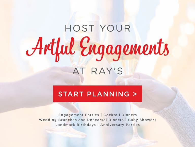 Host Your Wedding Engagement at Ray's