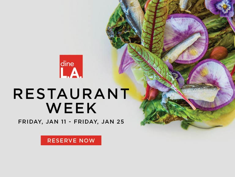 View Menu and Reserve for dineLA Restaurant Week January 11-25, 2019 | Downtown Los Angeles Restaurants