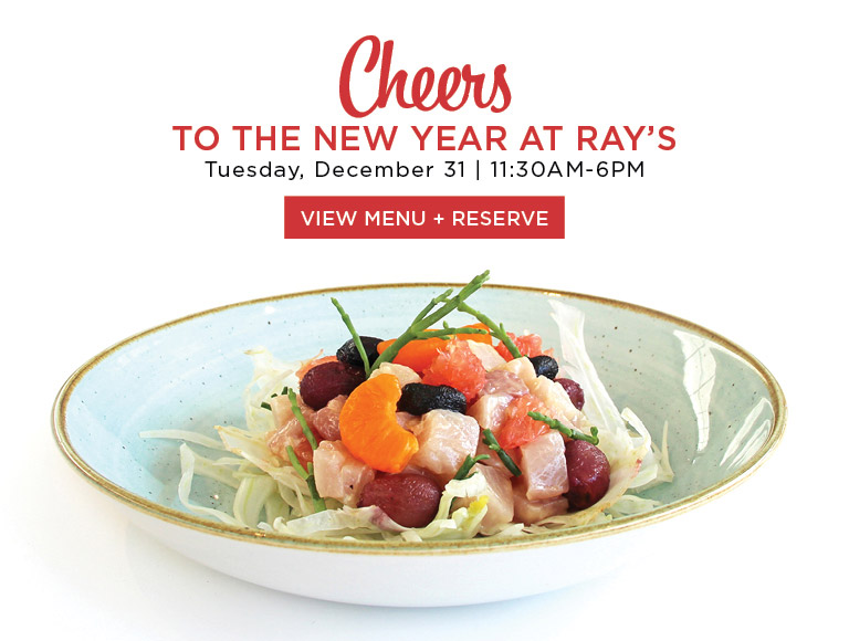 View Menu + Reserve | Cheers to the New Year at Ray's and Stark Bar in Los Angeles | Tuesday, December 31 | 11:30AM-6PM