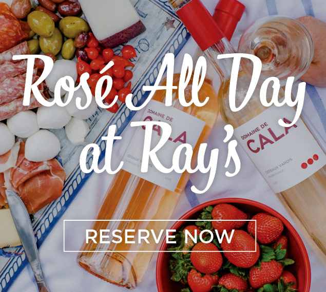 Reserve Now | Rosé All Day at Ray's + Stark Bar in Los Angeles