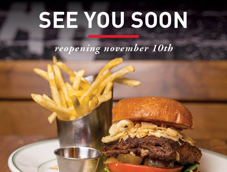 We'll see you soon, reopening November 1st.