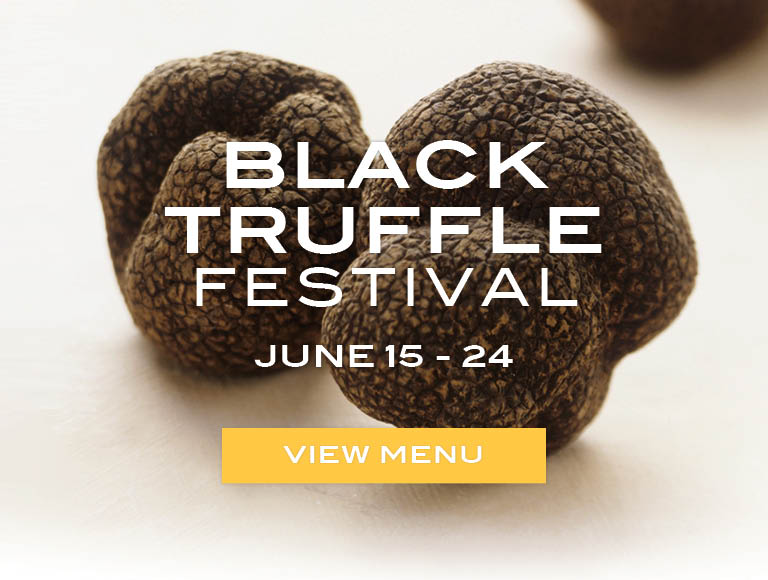 View the Black Truffle Festival menu that runs June 15 through June 24