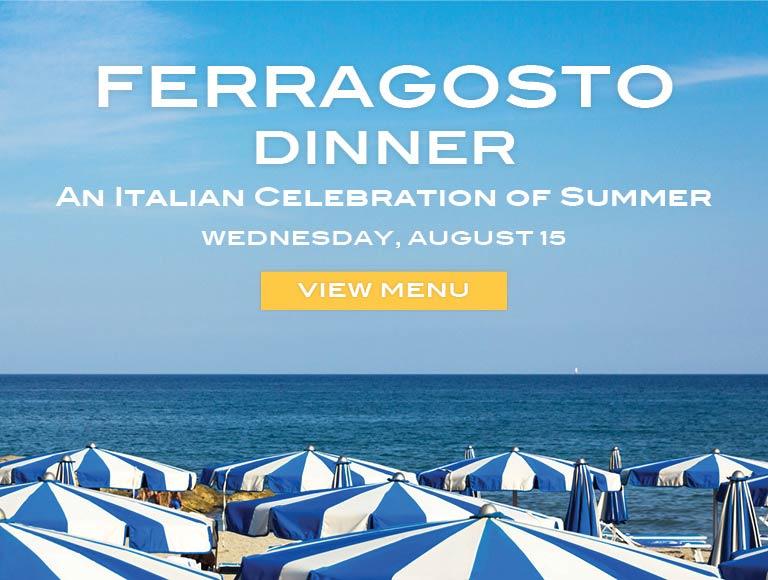 View Menu for Ferragosto Italian Dinner, Macy's Herald Square Restaurant NYC