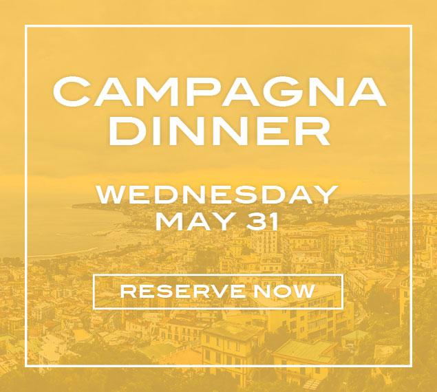 Campagna Dinner May 31