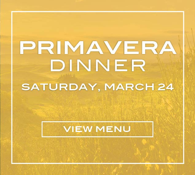 Reserve Now For The Primavera Dinner