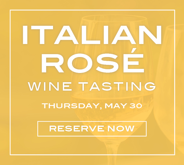 Reserve Now for Stella 34's Italian Rosé Wine Tasting | Thursday, May 30