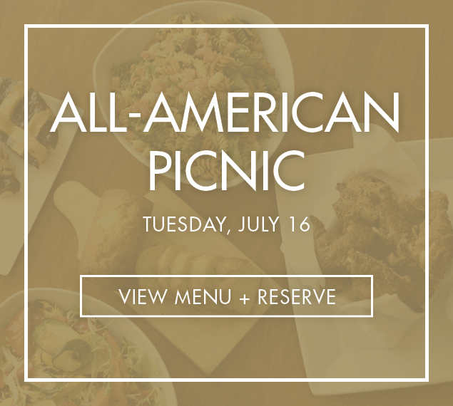 All-American Picnic on Tuesday, July 16 at Summer Garden & Bar | View Menu & Reserve