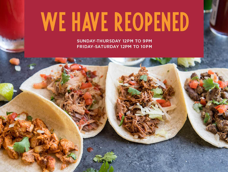 We Have Reopened | Taqueria