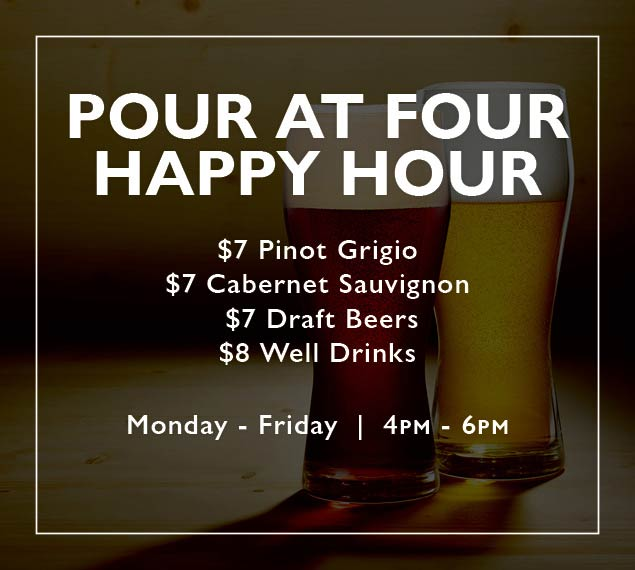 Happy Hour Monday through Friday