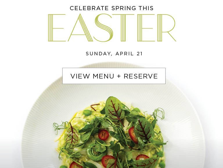 Celebrate Spring This Easter | Sunday, April 21 | View Menu & Reserve | New York City Easter Restaurants