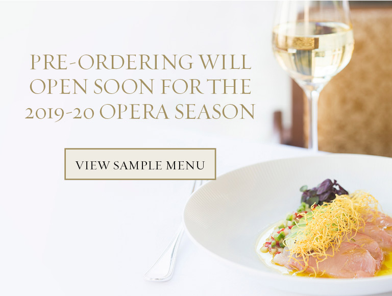 View Sample Menu | Pre-Ordering at The Grand Tier Restaurant Will Open Soon for the 2019-20 Opera Season