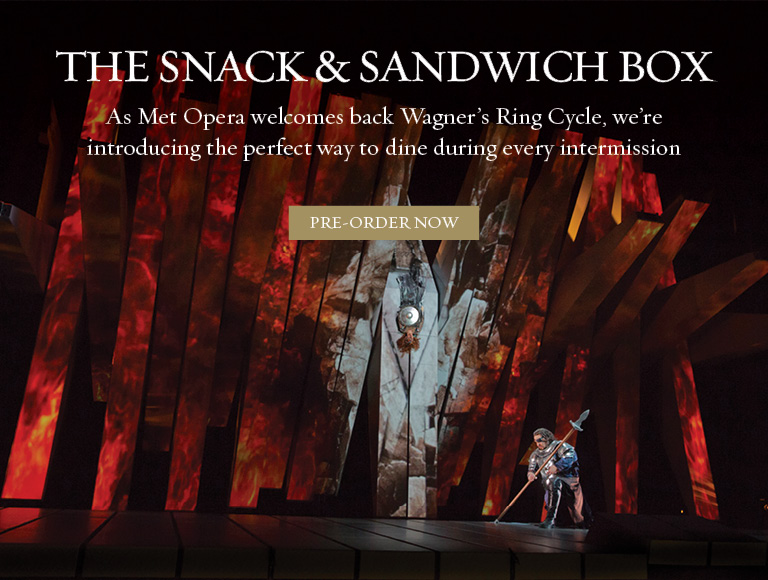 Pre-Order the snack & sandwich box for intermission | Met Opera welcomes back Wagner's Ring Cycle