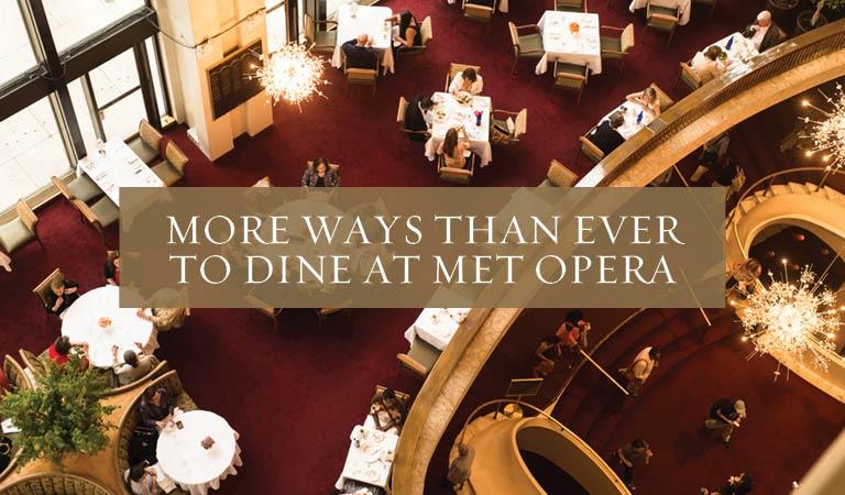 Grand Tier Dining at the Metropolitan Opera