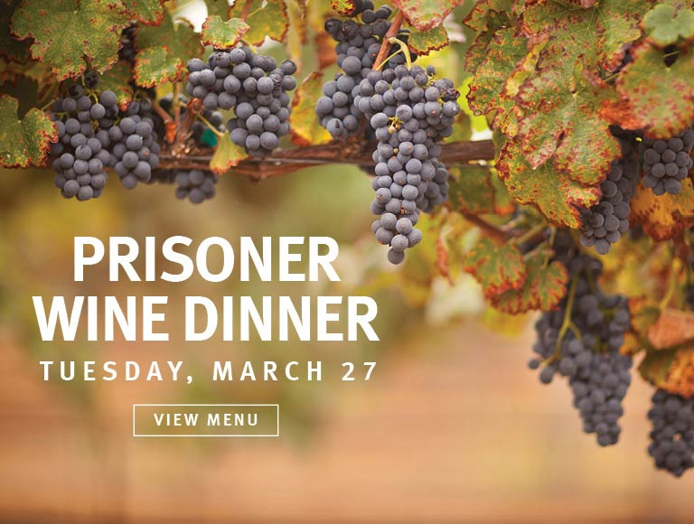 Join us March 27 2018 for our Prisoner Wine Dinner
