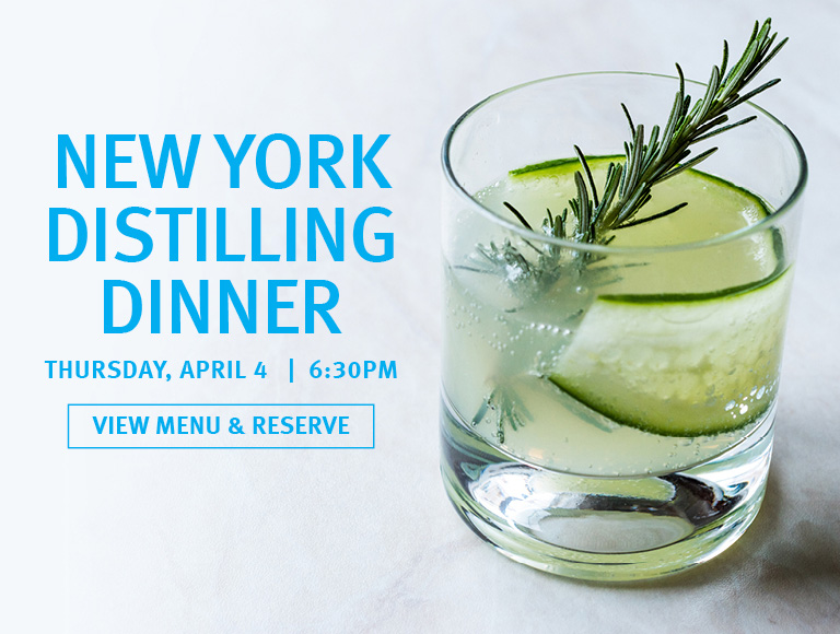 View Menu & Reserve Now | New York Distilling Dinner | April 4
