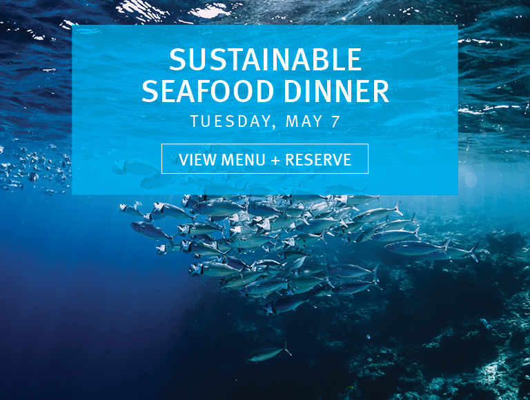 View Menu & Reserve | Sustainable Seafood Dinner | Tuesday, May 7 | Rockefeller Center Dining