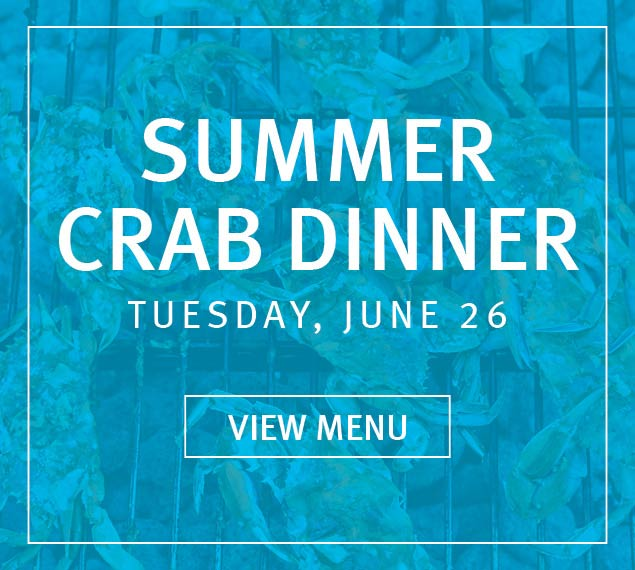 Reserve Now For Our Summer Crab Dinner