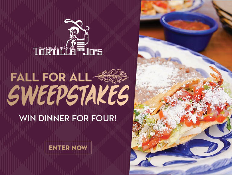 Win a dinner for four at Tortilla Jo's